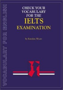 دانلود رایگان کتاب Check your vocabulary for english for IELTS examination. A workbook for students